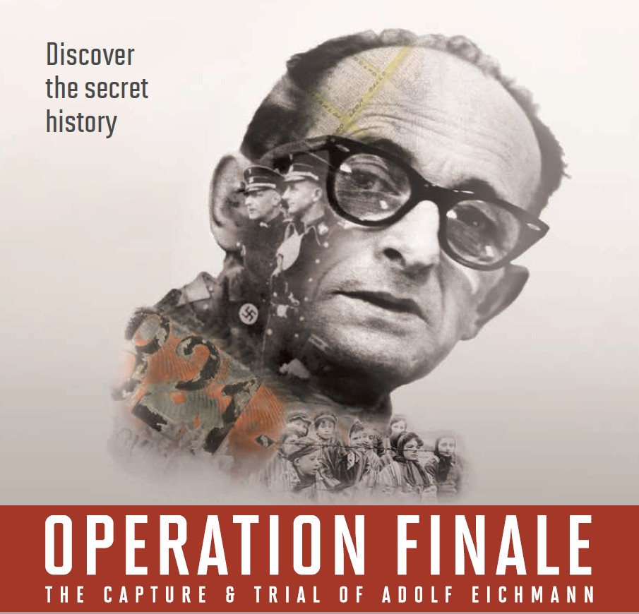Operation Finale: The Capture & Trial of Adolf Eichmann @ Holocaust Memorial Center Zekelman Family Campus